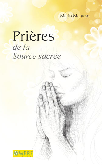 Priere de la Source sacree Mario Mantese